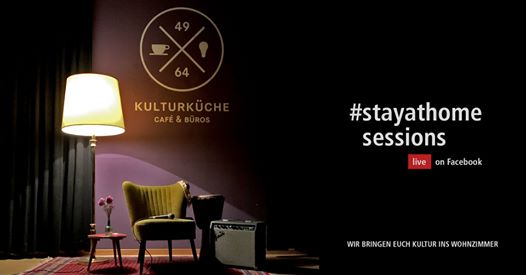 Kulturküche Stay At Home Sessions